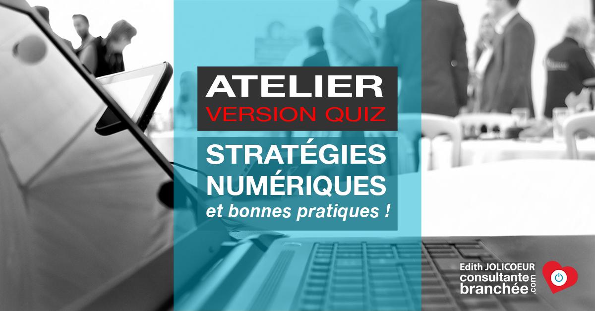 Edith Jolicoeur Consultante branchee QUIZ strategies numeriques 3h 6h