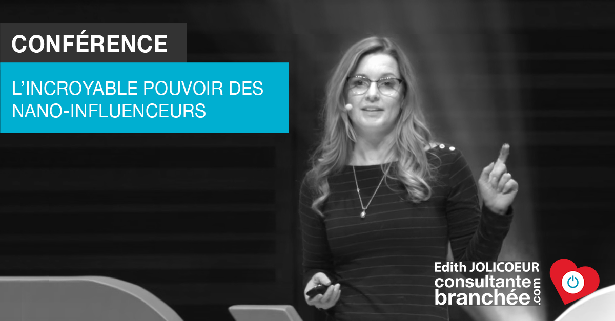 Edith-Jolicoeur-Consultante-branchee-Conference-nano-influenceurs-1200X630-B