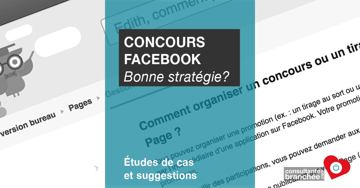 Edith Jolicoeur, Consultante branchée | Concours Facebook, bonne ou mauvaise stratégie?