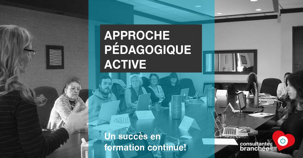 Edith Jolicoeur, Consultante branchée | Pédagogie active en formation continue, un succès