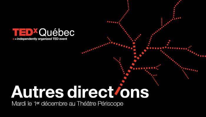 TEDxQuébec 2015 Visuel Autres directions