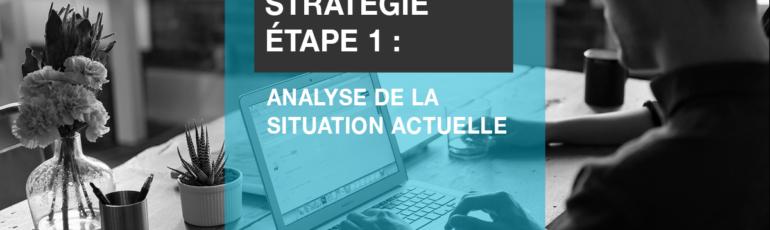 Edith Jolicoeur Consultante branchée Stratégie Etape 1 Analyse