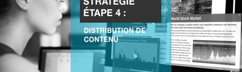Edith Jolicoeur Consultante branchee Strategie Etape 4 distribution de contenu