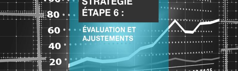 Edith Jolicoeur Consultante branchee Stratégie Etape 6 Évaluation ajustements