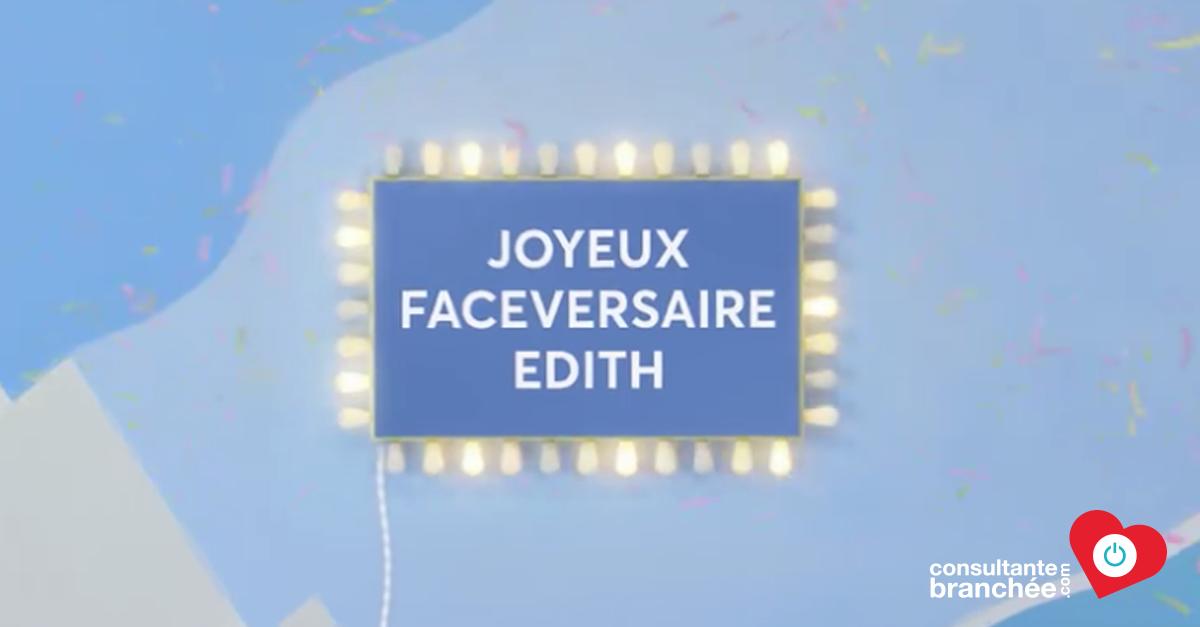 JOYEUX FACEVERSAIRE EDITH - 9 ans sur Facebook