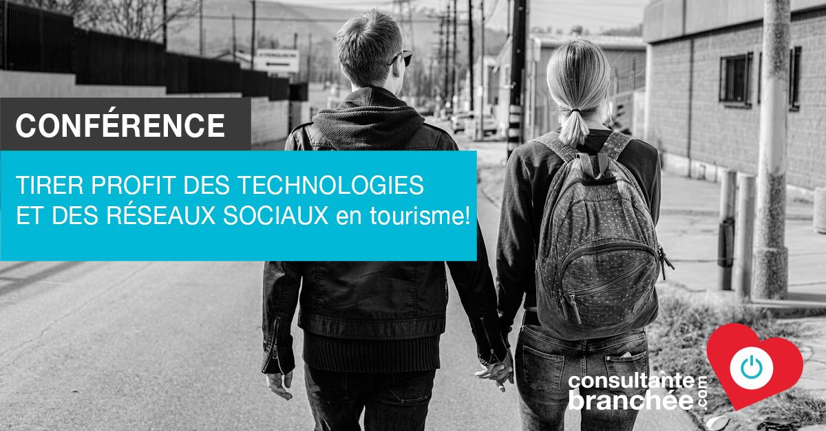 Conférence Technologies Réseaux sociaux Tourisme Edith Jolicoeur Consultante branchée