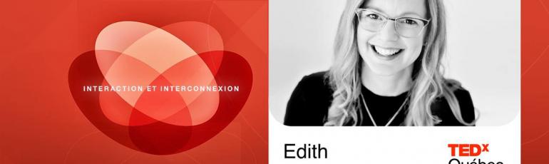 Edith Jolicoeur TEDxQuebec 2017 Nano-Influenceurs interactions interconnexions
