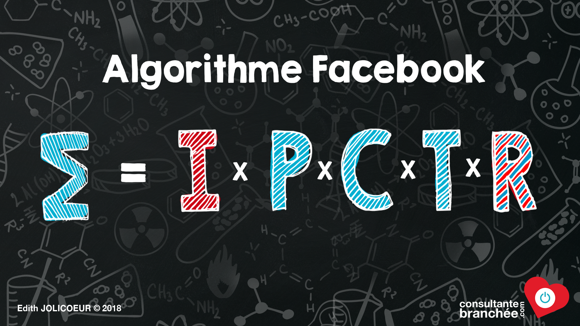 Edith Jolicoeur Consultante branchée Formule Algorithme Facebook
